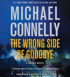 The wrong side of goodbye a Bosch novel cover image