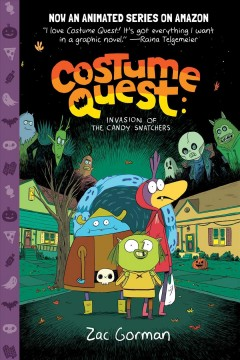 Costume quest : invasion of the candy snatchers cover image