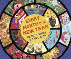 Every month is a new year : celebrations around the world cover image