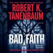 Bad faith a Butch Karp and Marlene Ciampi mystery cover image