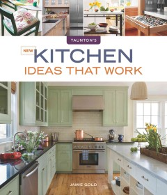 New kitchen ideas that work cover image