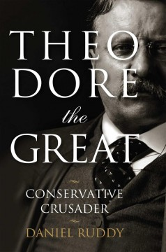 Theodore the great : conservative crusader cover image