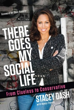 There goes my social life : from Clueless to conservative cover image