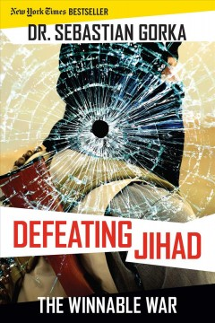 Defeating jihad : the winnable war cover image