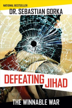Defeating jihad the winnable war cover image