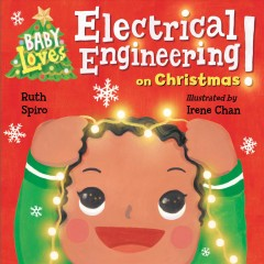 Baby loves electrical engineering on Christmas! cover image