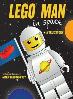 Lego man in space a true story cover image