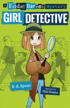 Friday Barnes, girl detective cover image