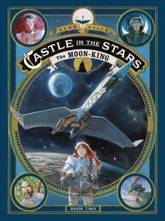 Castle in the stars. 2, The moon-king cover image