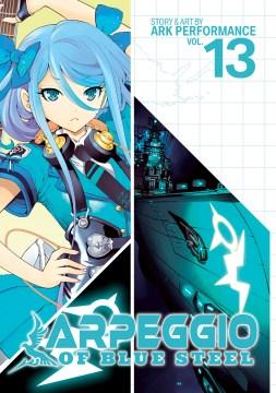 Arpeggio of Blue Steel. 13 cover image