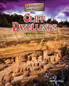 Cliff dwellings: a hidden world cover image