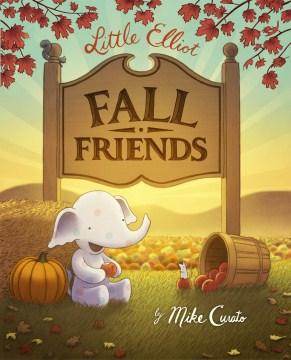 Little Elliot, fall friends cover image