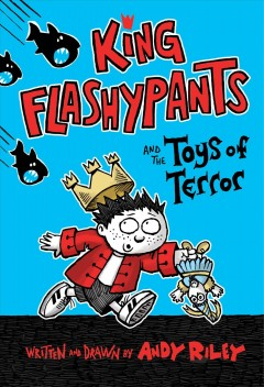 King Flashypants and the toys of terror cover image