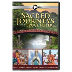 Sacred journeys with Bruce Feiler cover image