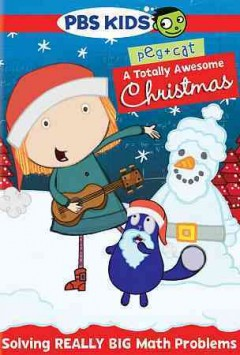 Peg + Cat. A totally awesome Christmas cover image