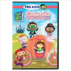 Super why! Cinderella and other fairytale adventures cover image