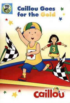 Caillou goes for the gold cover image