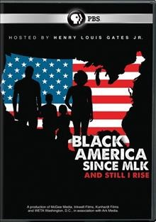 Black America since MLK and still I rise cover image