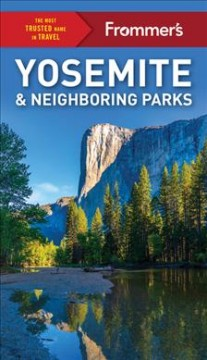 Frommer's Yosemite & neighboring parks cover image