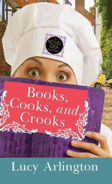 Books, cooks, and crooks cover image