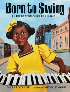 Born to swing : Lil Hardin Armstrong's life in jazz cover image
