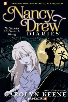 Nancy Drew diaries. 3, The fake heir ; Mr. Cheeters is missing cover image