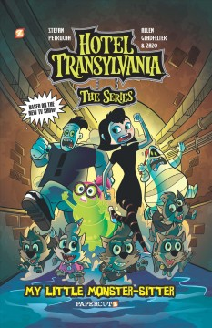 Hotel Transylvania. 2, My little monster-sitter cover image