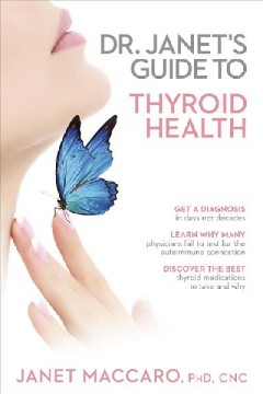 Dr. Janet's guide to thyroid health cover image