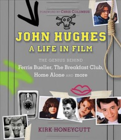 John Hughes : a life in film cover image