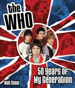 The Who : 50 years of my generation cover image