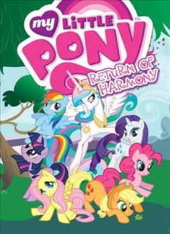 My little pony. [3], The return of Harmony cover image