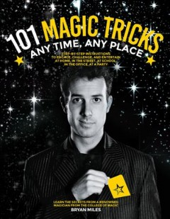101 magic tricks : any time, any place cover image