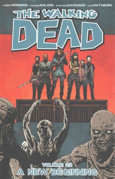 The walking dead. 22, A new beginning cover image