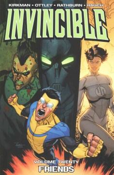 Invincible. [Volume twenty], Friends cover image