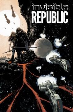 Invisible Republic. Volume 01 cover image