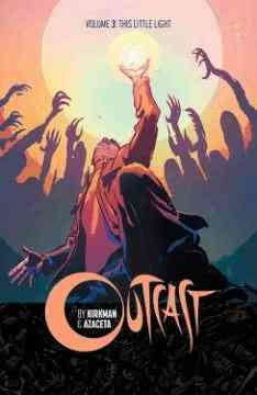 Outcast. Volume 3, This little light cover image