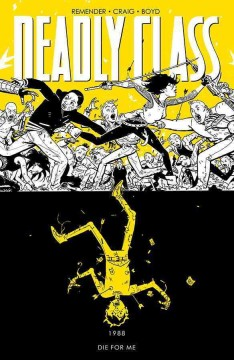 Deadly class. 4, 1988, Die for me cover image