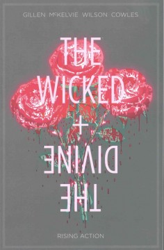 The wicked + the divine. 4, Rising action cover image