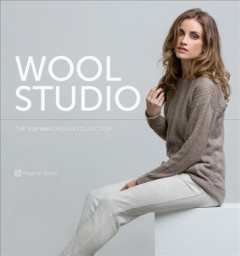 Wool studio : the knit-wear capsule collection cover image