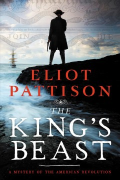 The king's beast : a mystery of the American Revolution cover image
