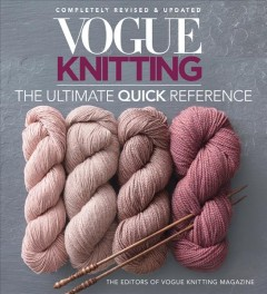 Vogue knitting : the ultimate quick reference cover image