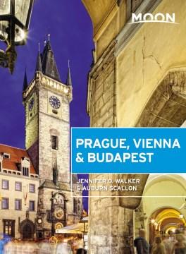 Moon handbooks. Prague, Vienna & Budapest cover image