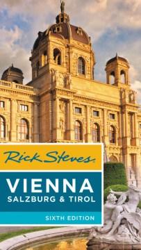 Rick Steves' Vienna, Salzburg & Tirol cover image