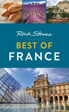 Rick Steves. Best of France cover image