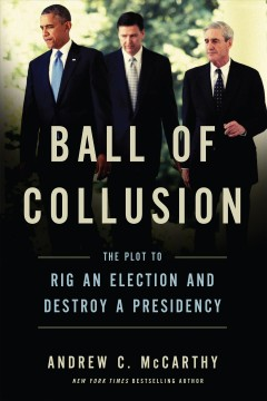 Ball of collusion the plot to rig an election and destroy a presidency cover image