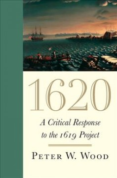 1620 : a critical response to the 1619 Project cover image