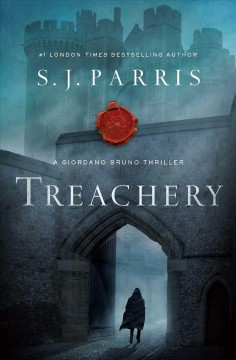 Treachery : in Elizabeth's England there is no greater crime cover image