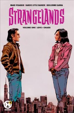 Strangelands. 1, Love + chaos cover image