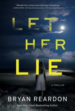 Let her lie cover image