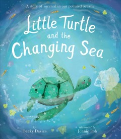 Little Turtle and the changing sea cover image